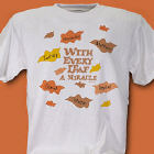 Every Leaf a Miracle T-Shirt
