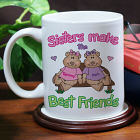 Sisters, Best Friends Coffee Mug