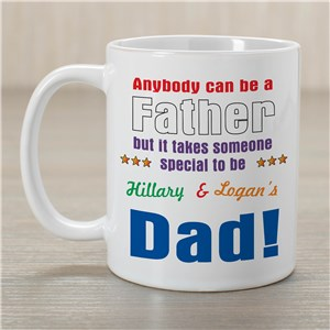 Anybody Can Be...Dad Coffee Mug | Custom Mugs For Dad