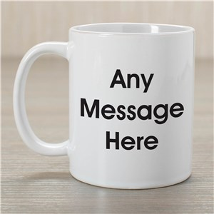 Block Message Coffee Mug | Customizable Coffee Mugs