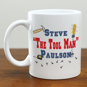 The Tool Man Coffee Mug | Custom Coffee Mug