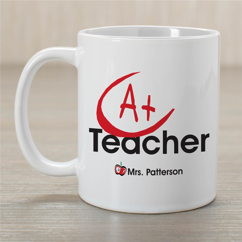 A+ Teacher Coffee Mug | Customizable Coffee Mugs
