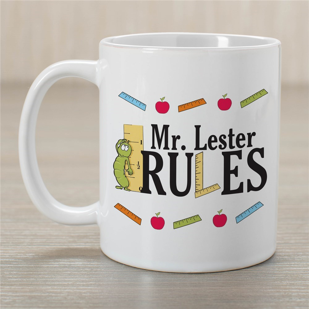 My Teacher Rules Coffee Mug | Customizable Coffee Mugs