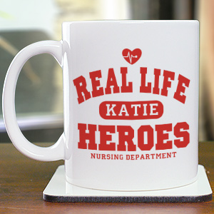 Real Life Heroes - Nurse Coffee Mug | Customizable Coffee Mugs