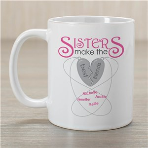 Personalized Sisters Make The Best Friends Mug | Customizable Coffee Mugs