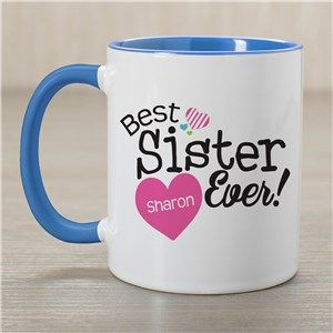 Personalized Best Sister Ever Mug | Customizable Coffee Mugs