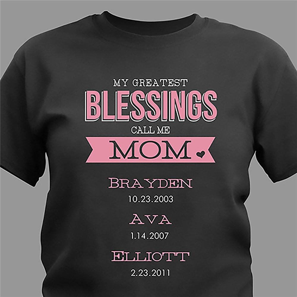 Personalized Greatest Blessings T-Shirt | Mommy T Shirts