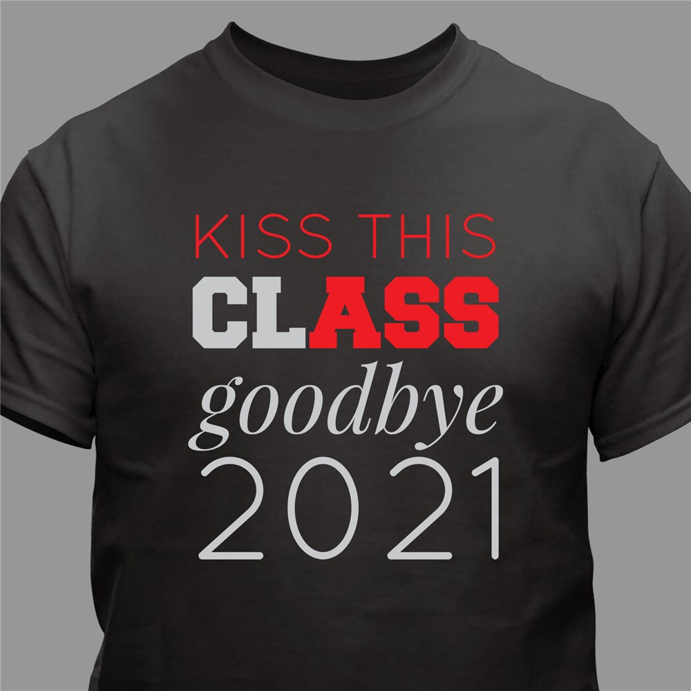Personalized Kiss This Class Goodbye T-Shirt | Personalized Graduation Gifts