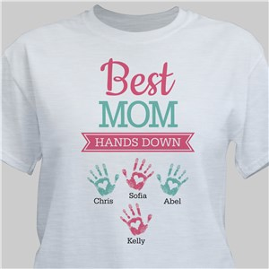 Personalized Best Mom Hands Down T-Shirt | Mom TShirts