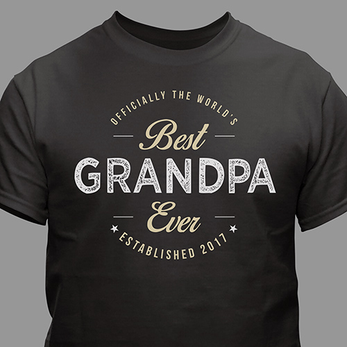 Personalized Best Ever T-Shirt | Grandpa Gifts