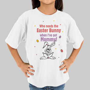 Who Needs The Easter Bunny T-Shirt | Kids Easter T-Shirts