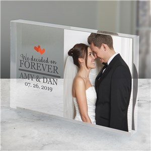 Personalized We Decided on Forever Acrylic Block | Wedding Photo Gift