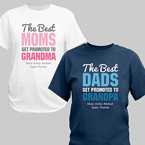 Personalized The Best Get Promoted T-Shirt | Personalized Grandparent's Shirts