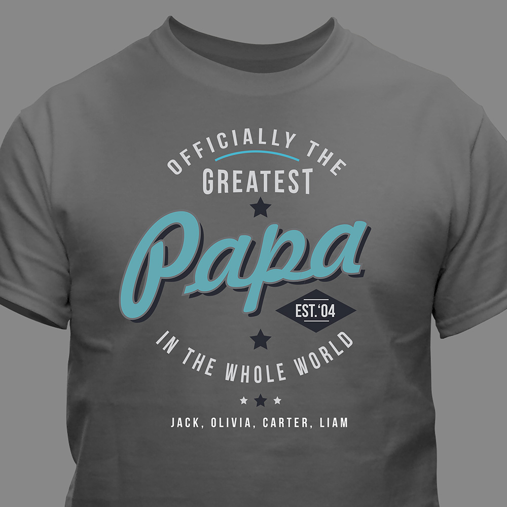 Personalized Officially The Greatest T-Shirt | Personalized Grandparent Gifts