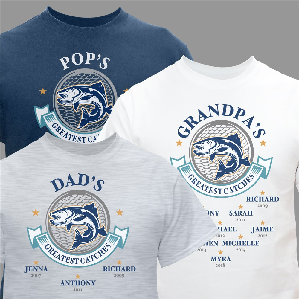 Personalized Greatest Catches T-Shirt | Father's Day T Shirts For Grandpa