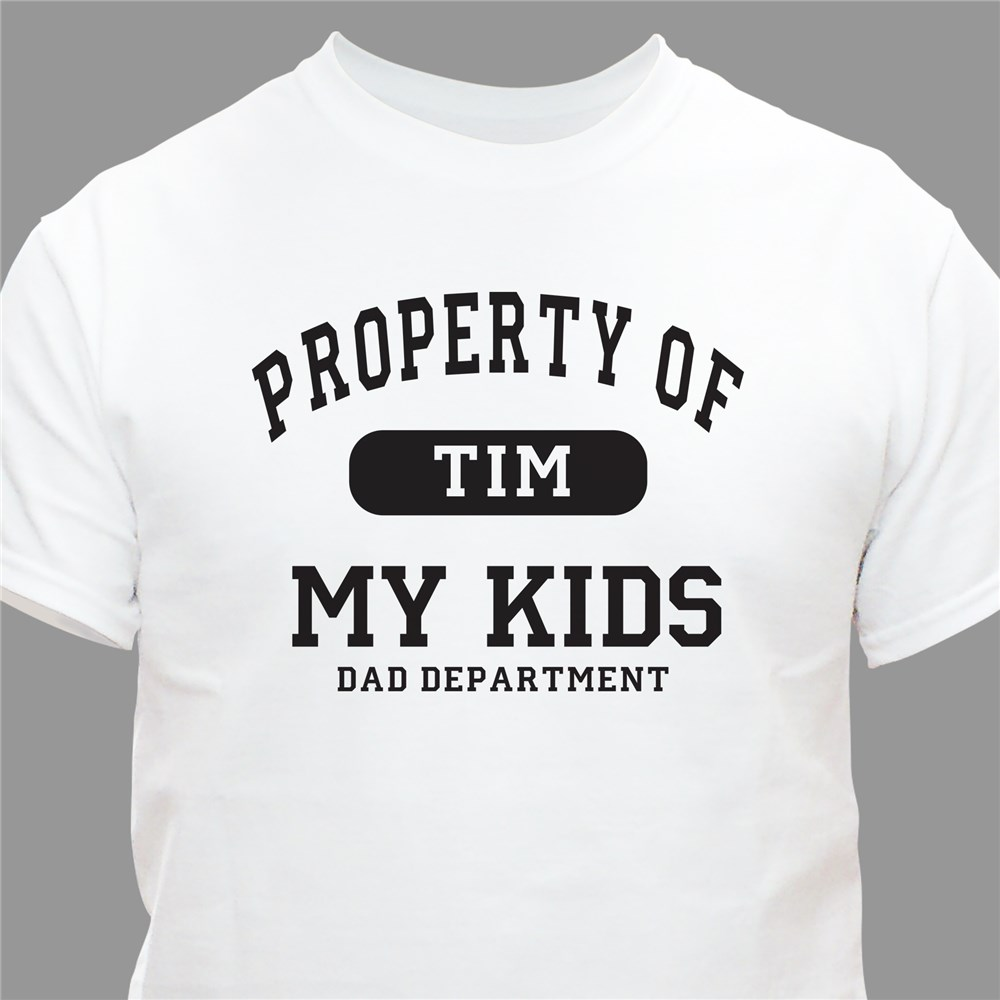 Property of My Kids Father's Day Personalized T-Shirt | Personalized T-shirts