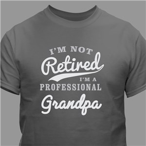 Personalized Not Retired T-Shirt