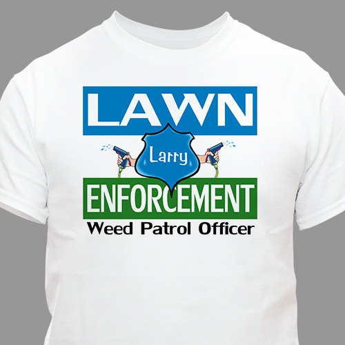 Lawn Enforcement Personalized T-shirt