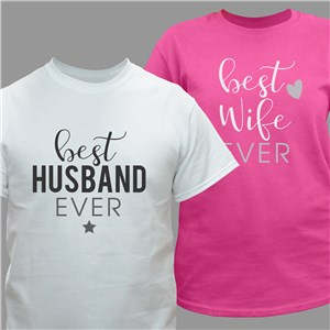 Personalized Best Husband or Wife Ever T-Shirt