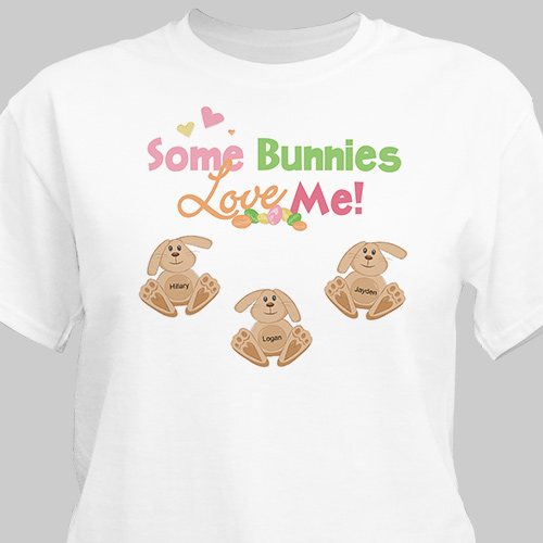 Some Bunnies Love Me Personalized T-Shirt