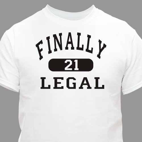 Finally Legal Personalized 21st Birthday T-Shirt | Personalized T-shirts