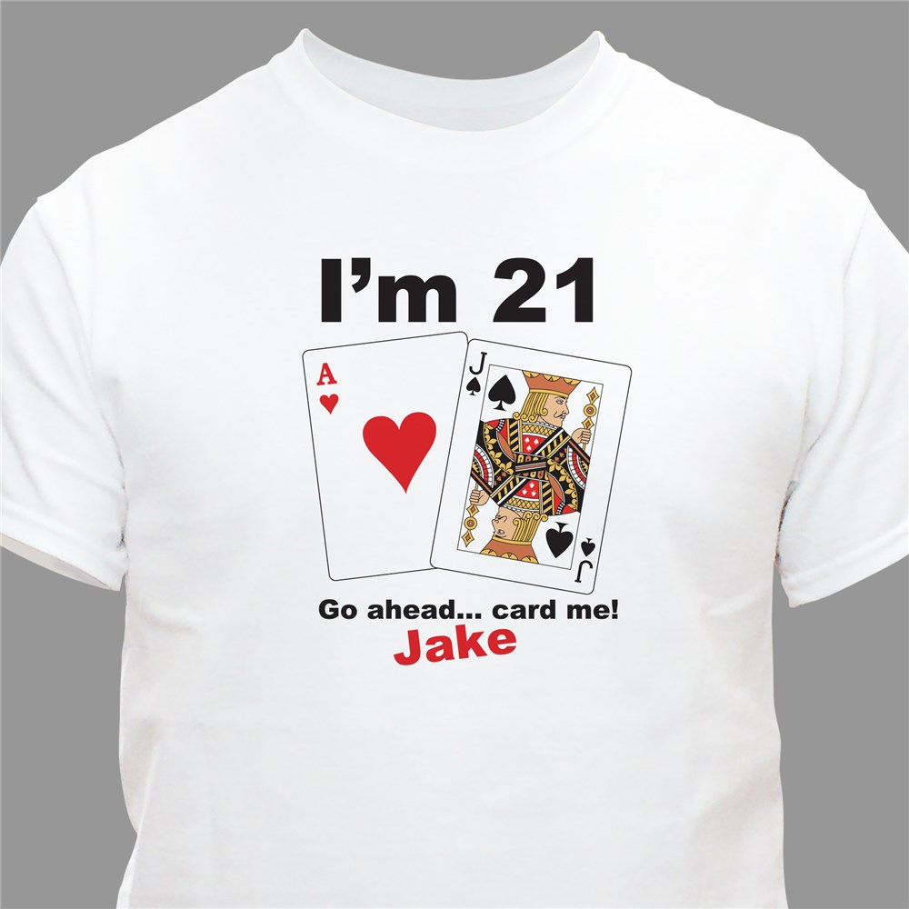 Card Me Personalized 21st Birthday T-Shirt | Personalized T-shirts