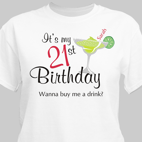 Buy Me A Drink Personalized 21st Birthday T-Shirt | Personalized T-shirts