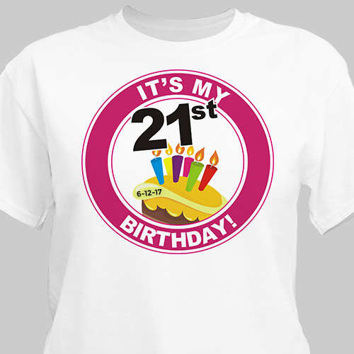 It's My Birthday Personalized 21st Birthday T-Shirt | Personalized T-shirts