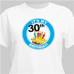 It's My Birthday Personalized 30th Birthday T-Shirt | Personalized T-shirts