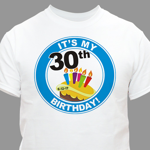 It's My Birthday Personalized 30th Birthday T-Shirt