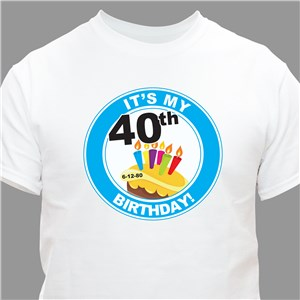 It's My Birthday Personalized 40th Birthday T-Shirt | Personalized T-shirts