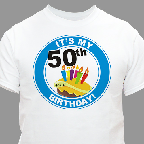 It's My Birthday Personalized 50th Birthday T-Shirt | Personalized T-shirts