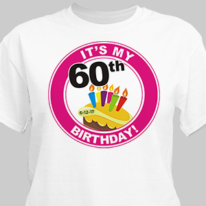 It's My Birthday Personalized 60th Birthday T-Shirt | Personalized T-shirts