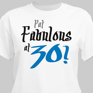 Fabulous Personalized 30th Birthday T-Shirt | Personalized T-shirts