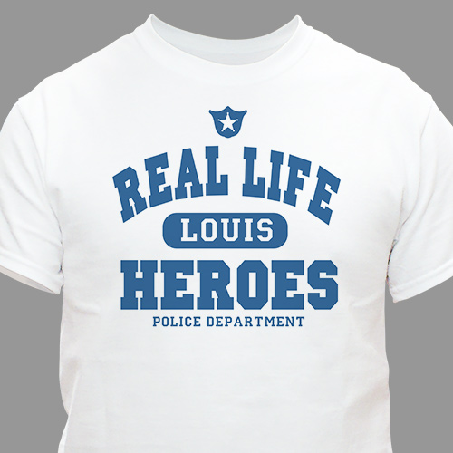 Real Life Heroes - Police Officer T-shirt | Personalized T-shirts