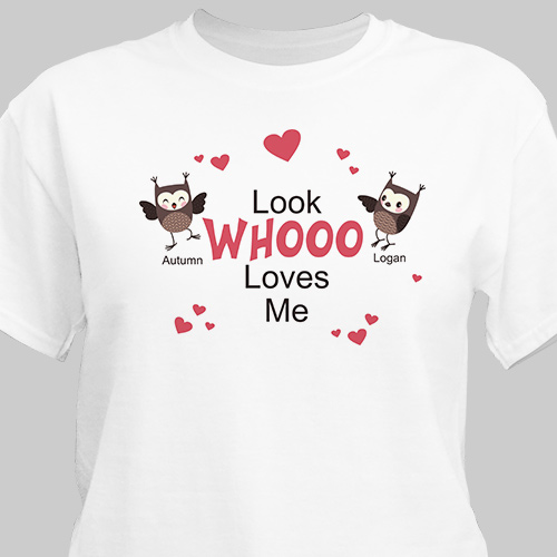 Look Whooo Loves Me Valentine T-shirt | Personalized T-shirts