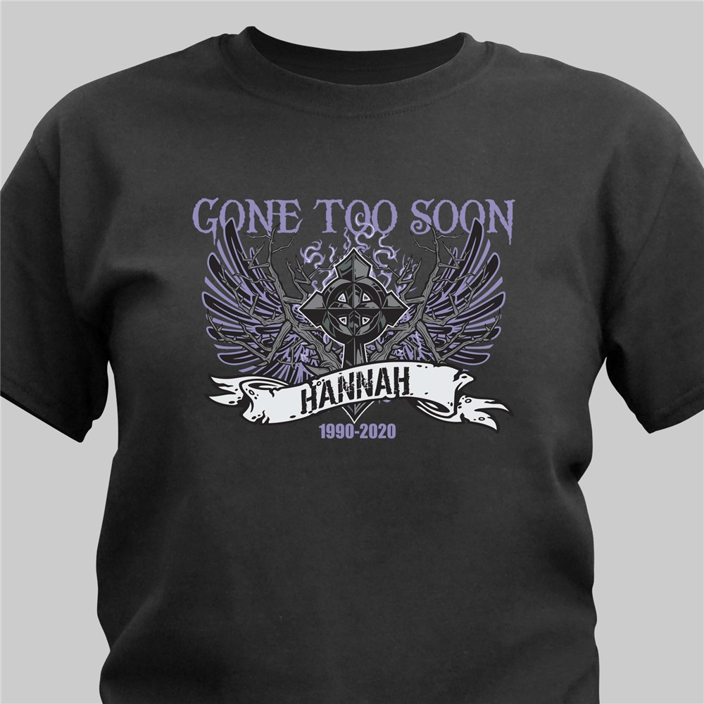 Personalized Gone To Soon Memorial T-Shirt | Personalized T-shirts