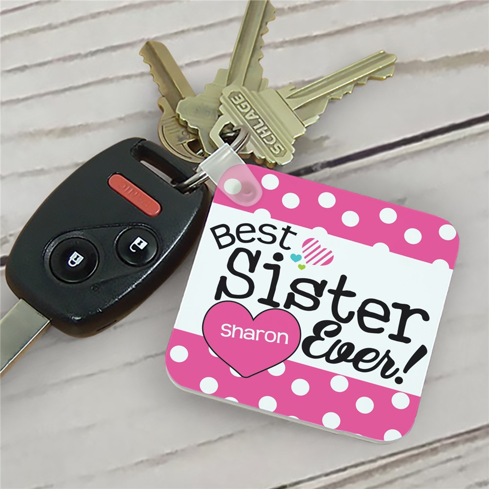 Personalized Best Sister Ever Key Chain | Personalized Sister Gifts