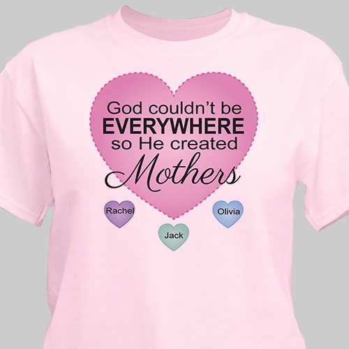 Personalized God Couldn't Be Everywhere T-Shirt | Personalized Shirts For Mom