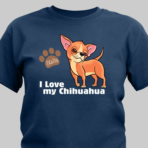 Personalized I Love My Chihuahua T-Shirt | Personalized T-shirts