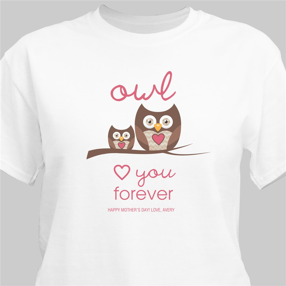 Personalized Love You Forever T-Shirt | Shirts For Mom