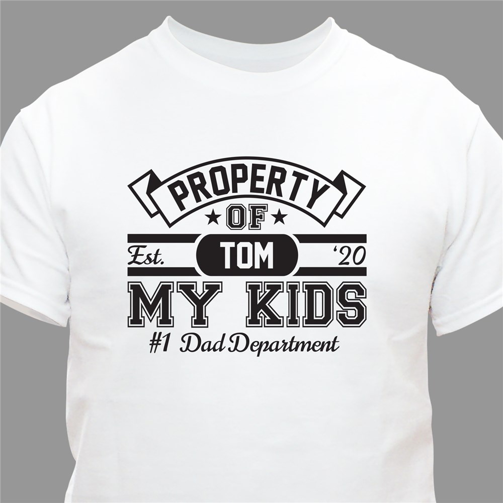 Property Of Personalized T-Shirt | Fathers Day Shirts