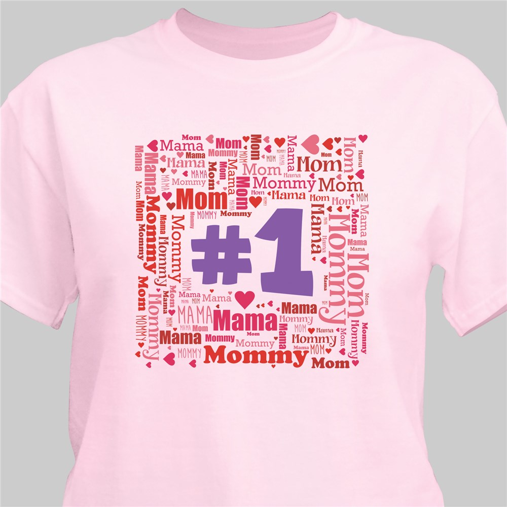 #1 Mom Word-Art T-Shirt | Mommy T Shirts