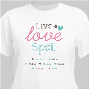 Live, Love & Spoil Personalized T-Shirt | Mom TShirts