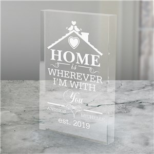 Engraved Home is Wherever I'm With You Acrylic Keepsake | Romantic Home