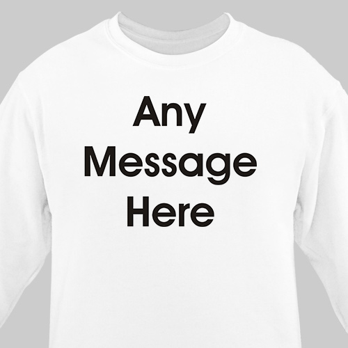 Block Message Sweatshirt | Personalized Sweatshirts