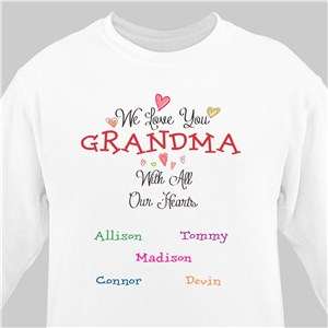 Personalized Love You With All Our Hearts Sweatshirt | Grandma Shirts