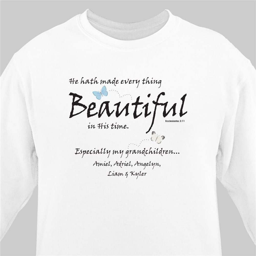 Made Everything Beautiful Sweatshirt | Personalized Sweatshirt
