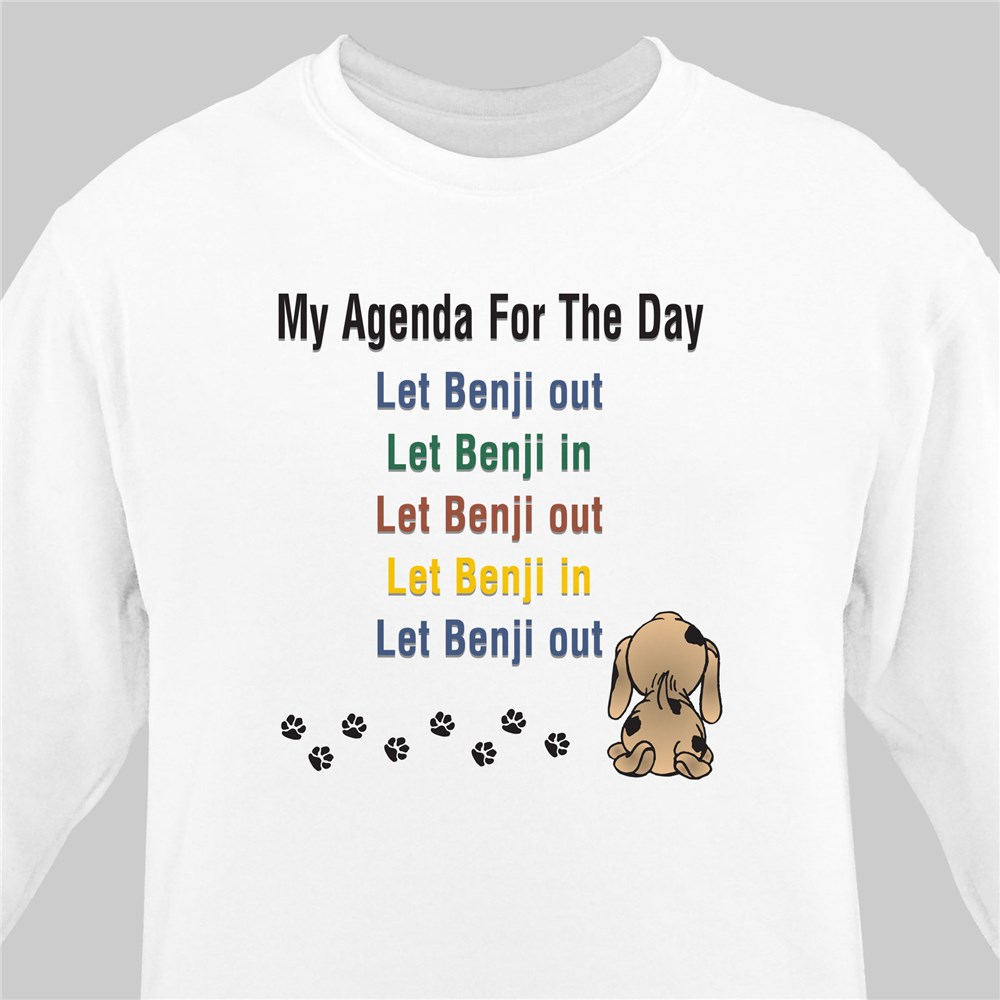 Agenda For The Day Personalized Pet Sweatshirt | Personalized Sweatshirts