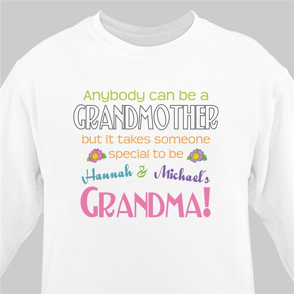 Anybody Can Be A Grandmother Personalized Sweatshirt | Personalized Sweatshirts